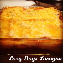 Lazy-Days Lasagna
