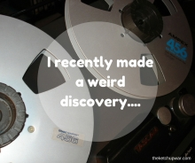I recently made a weird discovery....