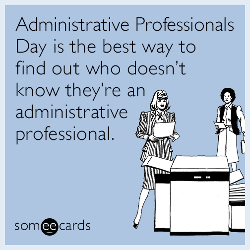 administrative-professional-doesnt-know-funny-ecard-Fp0